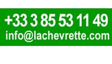 0385531149 info@lachevrette.com